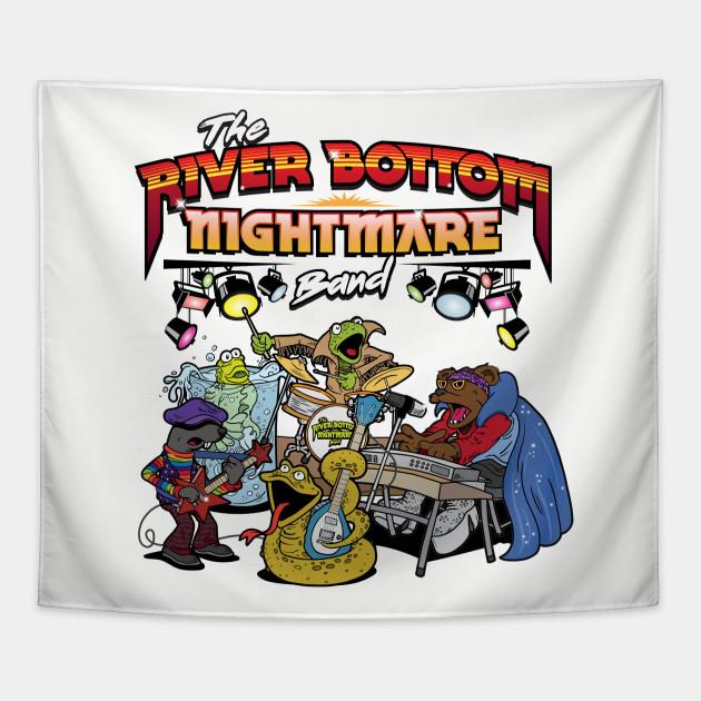 The river bottom nightmare band amusing