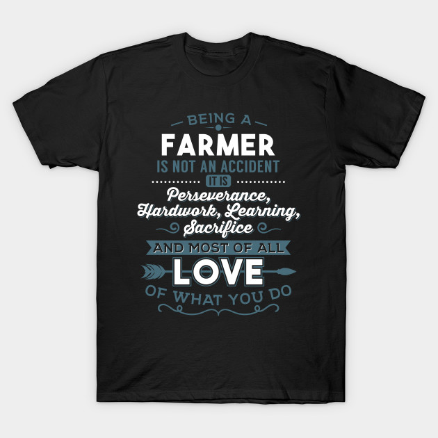 Farmer Love What You Do Funny Farmer Quotes T Shirt Teepublic