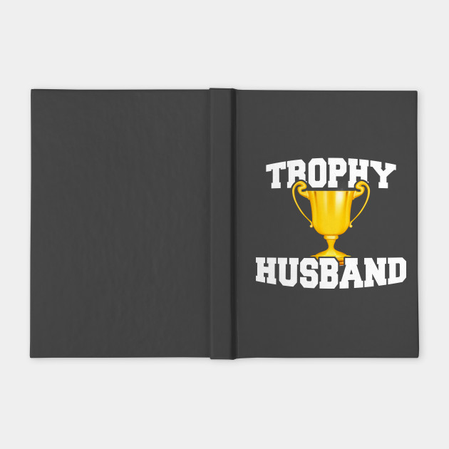 Mens Trophy Husband Hubby Gifts
