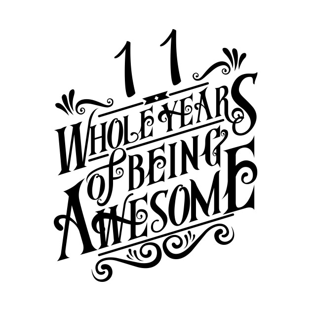 11 Years Awesome