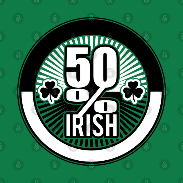 50% Irish