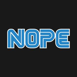 Nope t-shirts