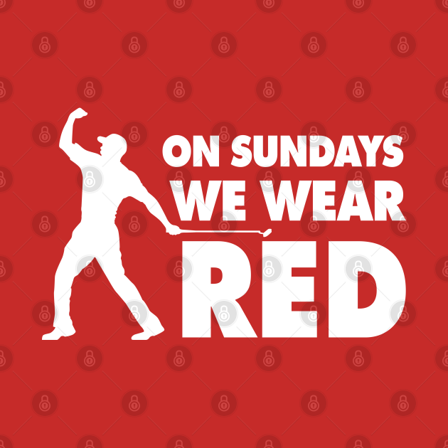 On Sundays We Wear Red - Red