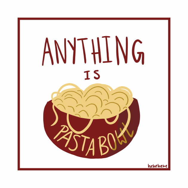 Anything is Pastabowl