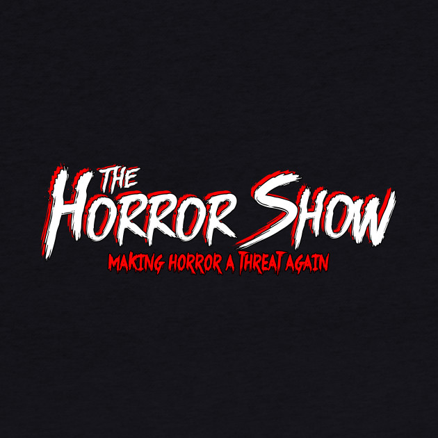 Official The Horror Show White Text