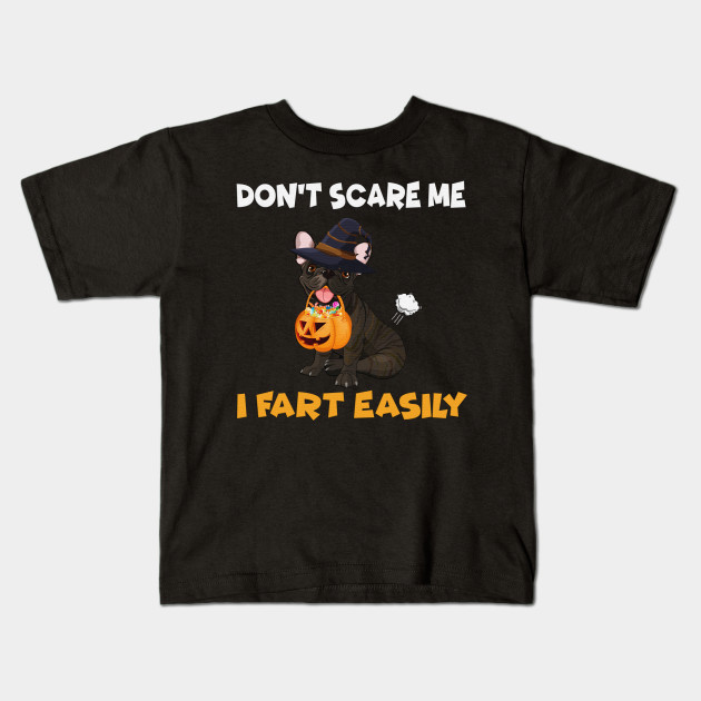 Halloween pug Dont scare me fart easily