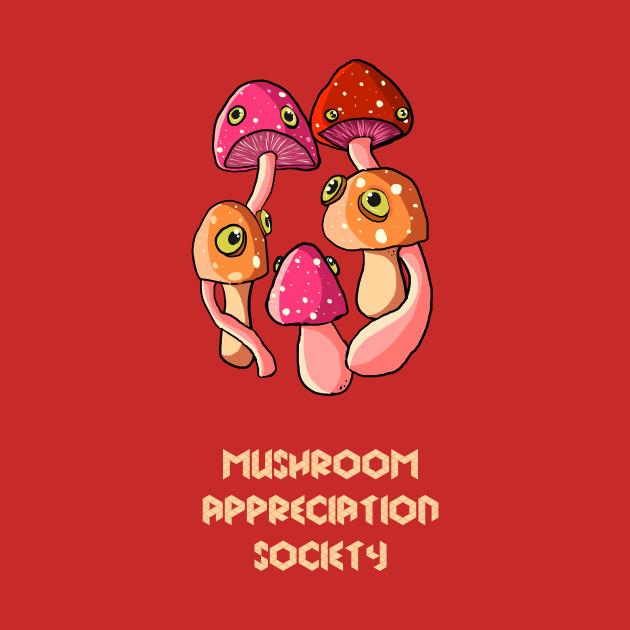 Mushroom Appreciation Society