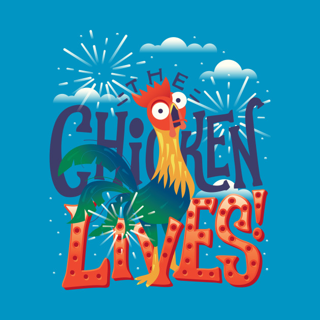 The Chicken Lives!