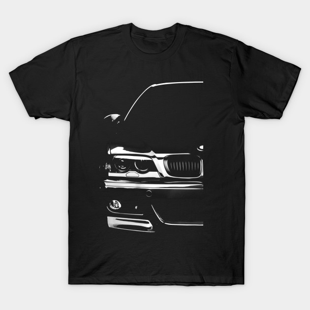 bmw e46 bmw e46 t shirt teepublic. Black Bedroom Furniture Sets. Home Design Ideas