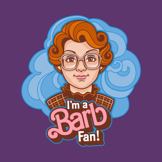 I'm a Barb Fan