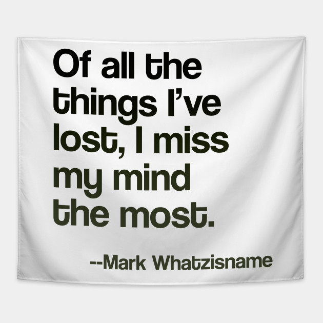 Image result for images funny quote lost