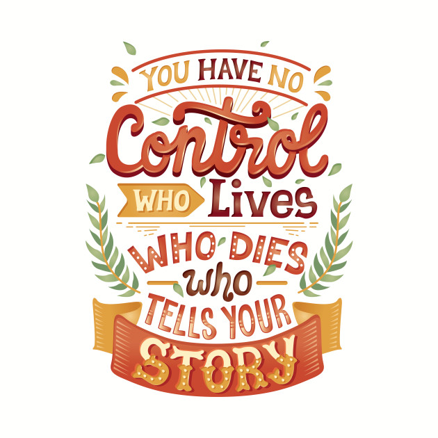 Who tells your story