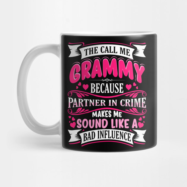 e53927ba Grammy Partner in Crime Funny - Grammy Cute - Mug | TeePublic