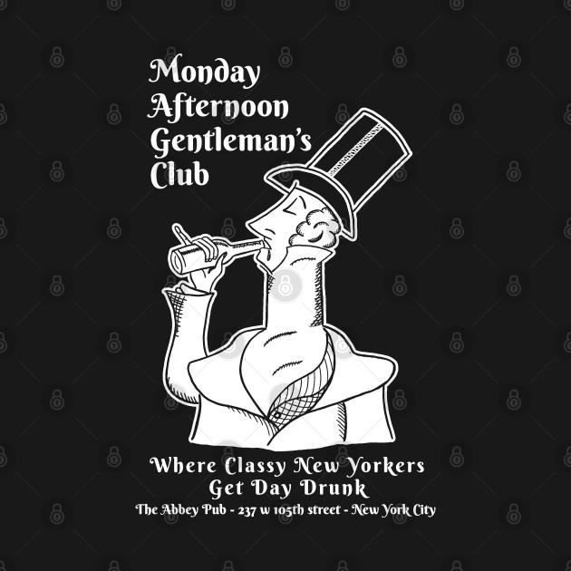 Abbey Pub Monday Afternoon Gentleman's Club