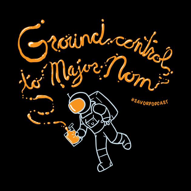 Ground Control To Major Nom