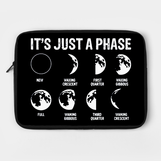 It's Just A Phase