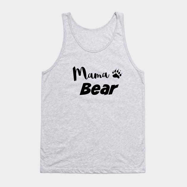 9b16c92b1f92e Mama Bear - Mom - Tank Top