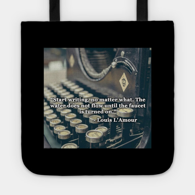 Louis Lamour Writer Quote