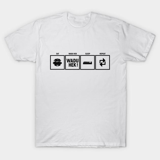 8966a9e0a0df Wadu Hek Routine - Waduhek - T-Shirt | TeePublic