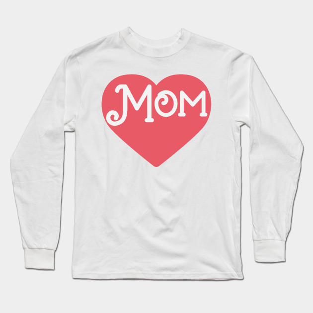 Happy Mother's Day - Best Mom Long Sleeve T-Shirt