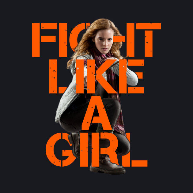 Hermione Granger - Fight Like A Girl