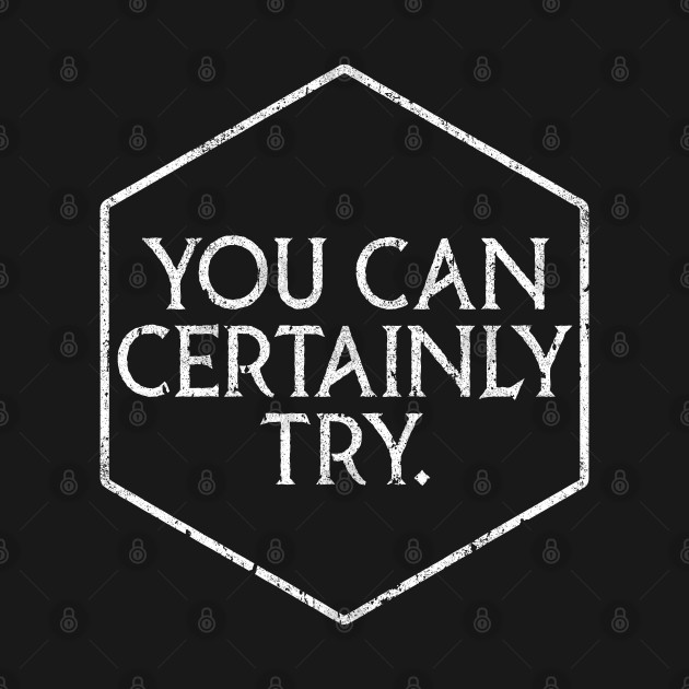 You Can Certainly Try - Critical Role