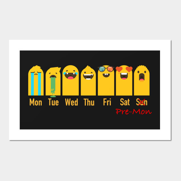 Almost Monday emoji calendar - Funny - Wall Art | TeePublic