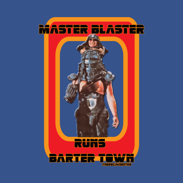 Master Blaster Runs Barter Town