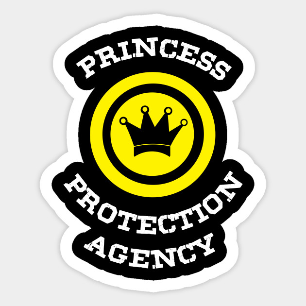 Princess Protection Agency T Shirt Father Family Daughter Gift Tee