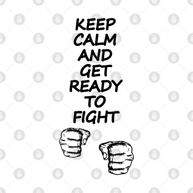 Get Ready To fight