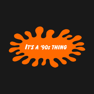 It's a '90s Thing t-shirts