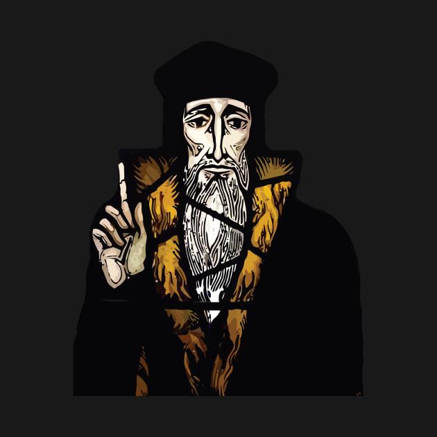 John Calvin Reformation Look Up This Meme Humor
