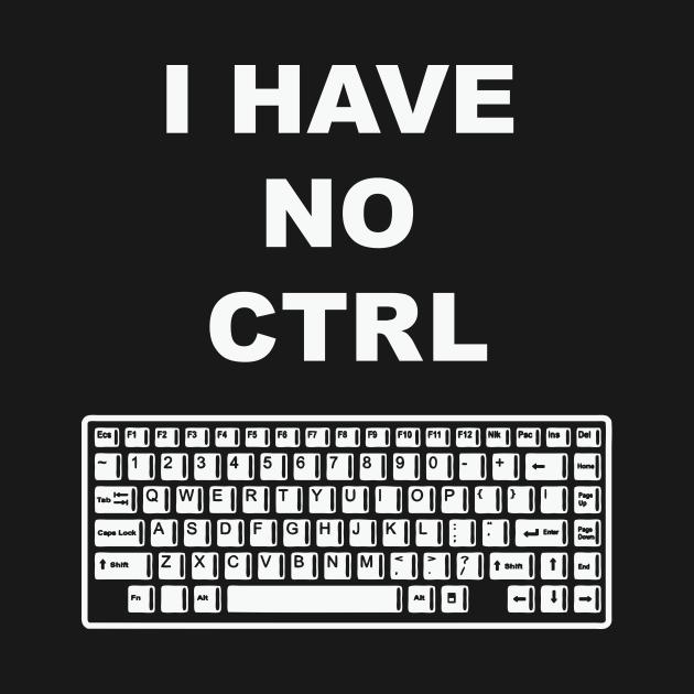 I Have No Ctrl