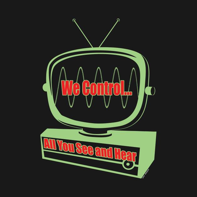 We Control...