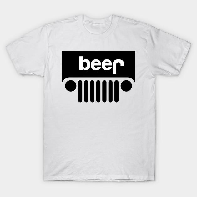 67b544490 Jeep Beer - Beer - T-Shirt | TeePublic