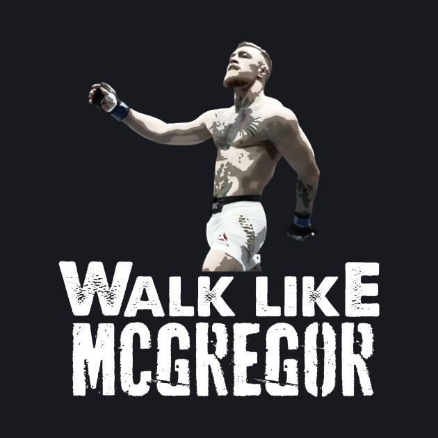 Swag Walk Like McGregor