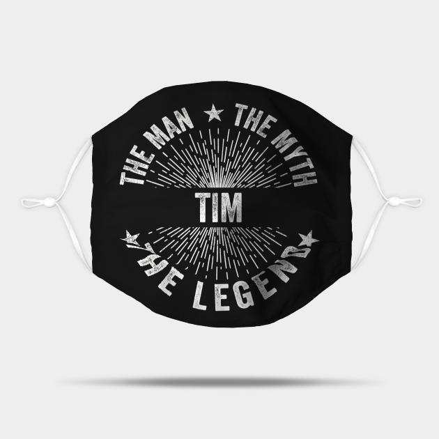 Tim The Man The Myth The Legend