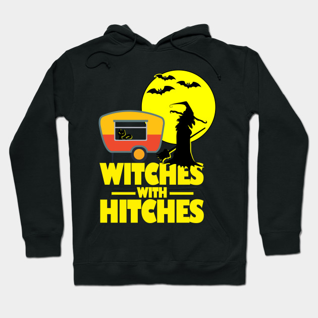 f01e48b9 Witches with Hitches Halloween Camping T-Shirt - Halloween - Hoodie ...