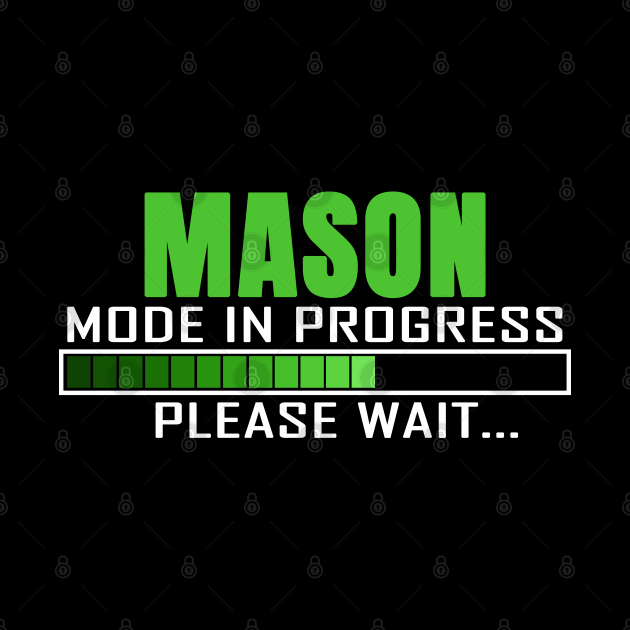 Mason Mode in Progress Please Wait