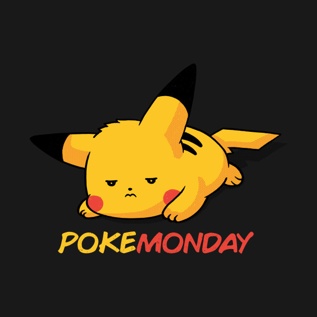 PokeMonday