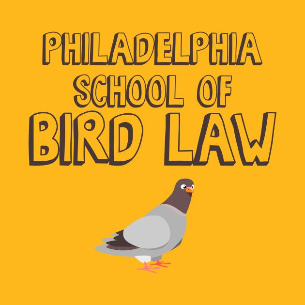 Philadelphia School of Bird Law
