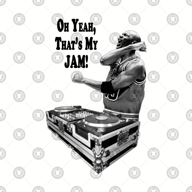 DJ MJ - OH YEAH, THAT'S MY JAM!