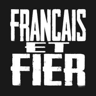 French and Proud t-shirts