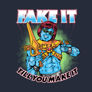 Fake It t-shirts