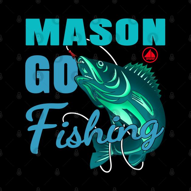 Mason Go Fishing