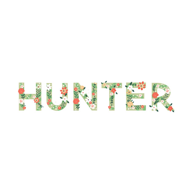 Male Names   Floral Series : Hunter