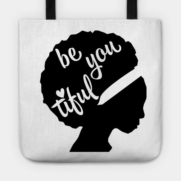 Be You Tiful African American