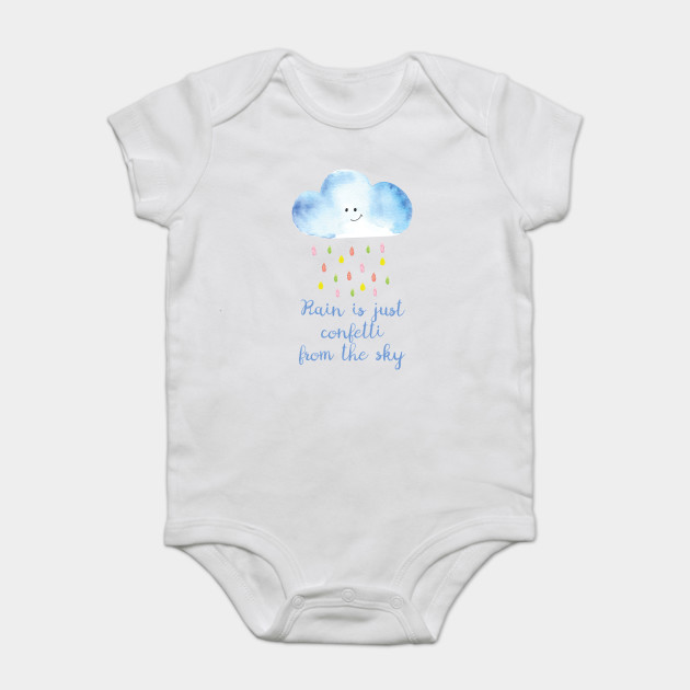 60b04c8c9 Rain is just confetti from the sky - Watercolor - Onesie