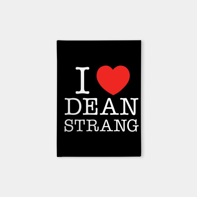 I Heart Dean Strang - White