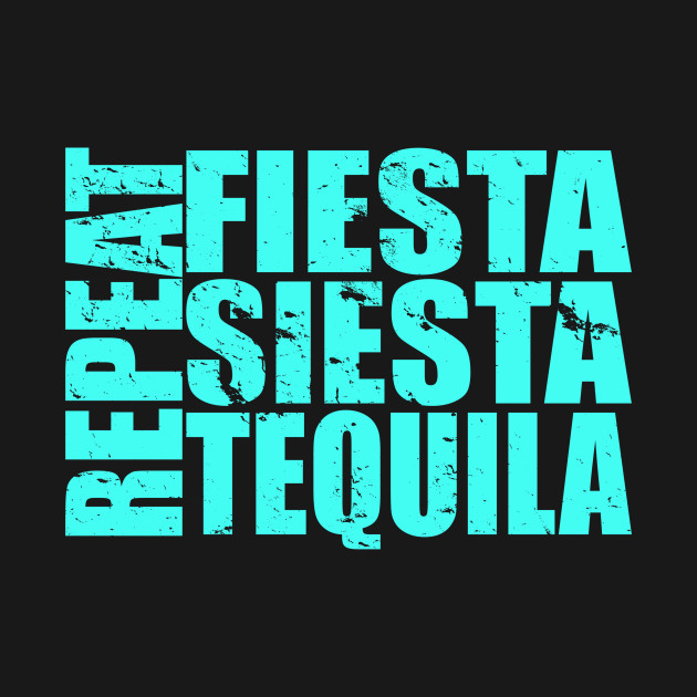 Fiesta Siesta Tequila Repeat Cabo Vacation Designs for the Family or Group Vacation Matching Shirts and Tank Tops